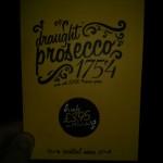 Draught prosecco! Amazing!